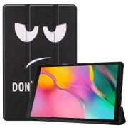 Taltech Tri-fold Cover for Samsung Galaxy Tab A 10.1 2019 - Don't Touch Me